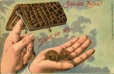 Postkarte um 1900, Schlechte Zeiten, Lithographie © Milaneum 2018